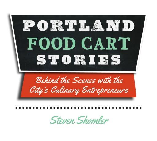 PortlandFoodCartStoriesTitleMarch1